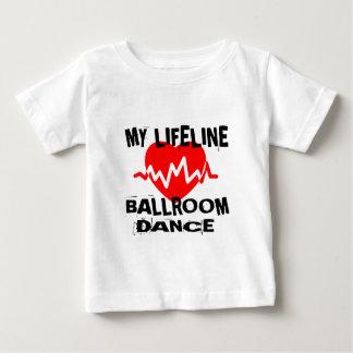 MY LIFE LINA BALLROOM DANCE DESIGNS BABY T-Shirt