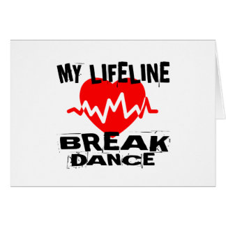 MY LIFE LINA BREAKDANCE DANCE DESIGNS CARD