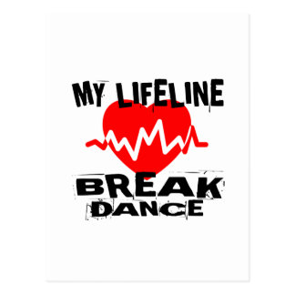 MY LIFE LINA BREAKDANCE DANCE DESIGNS POSTCARD