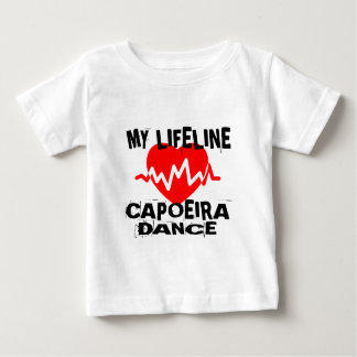 MY LIFE LINA CAPOEIRA DANCE DESIGNS BABY T-Shirt