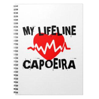 MY LIFE LINA CAPOEIRA MARTIAL ARTS DESIGNS NOTEBOOK