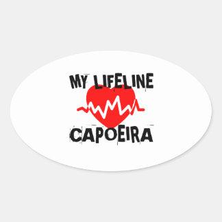 MY LIFE LINA CAPOEIRA MARTIAL ARTS DESIGNS OVAL STICKER