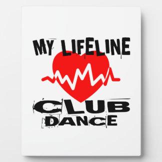 MY LIFE LINA CLUB DANCE DESIGNS PLAQUE