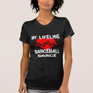 MY LIFE LINA DANCEHALL DANCE DESIGNS T-Shirt