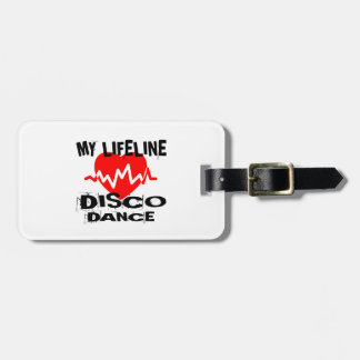 MY LIFE LINA DISCO DANCE DESIGNS LUGGAGE TAG