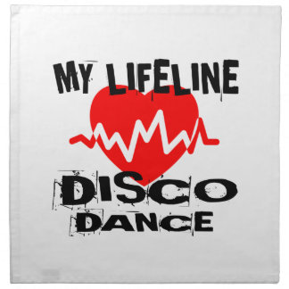 MY LIFE LINA DISCO DANCE DESIGNS NAPKIN