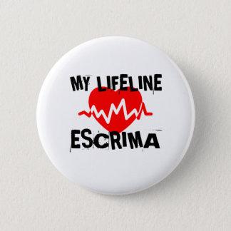 MY LIFE LINA ESCRIMA MARTIAL ARTS DESIGNS 2 INCH ROUND BUTTON