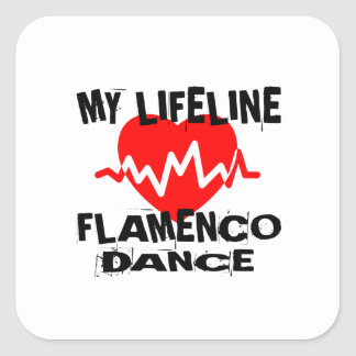 MY LIFE LINA FLAMENCO DANCE DESIGNS SQUARE STICKER