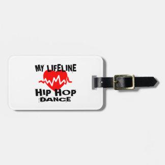 MY LIFE LINA HIP HOP DANCE DESIGNS LUGGAGE TAG