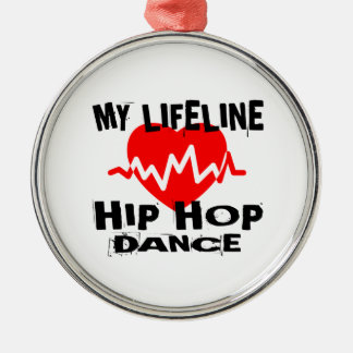 MY LIFE LINA HIP HOP DANCE DESIGNS METAL ORNAMENT