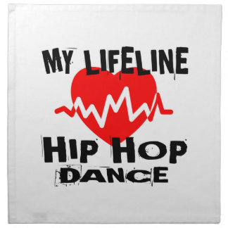MY LIFE LINA HIP HOP DANCE DESIGNS NAPKIN