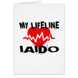 MY LIFE LINA IAIDO MARTIAL ARTS DESIGNS CARD