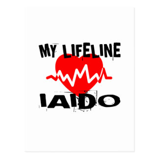 MY LIFE LINA IAIDO MARTIAL ARTS DESIGNS POSTCARD
