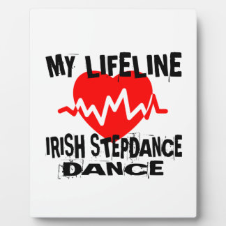 MY LIFE LINA IRISH STEP DANCE DESIGNS PLAQUE