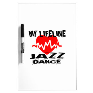 MY LIFE LINA JAZZ DANCE DESIGNS DRY ERASE BOARD