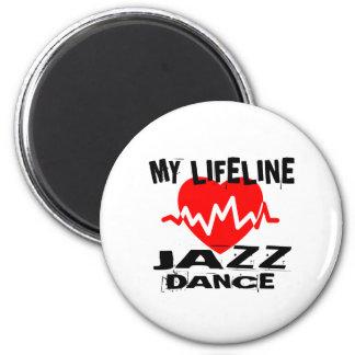 MY LIFE LINA JAZZ DANCE DESIGNS MAGNET