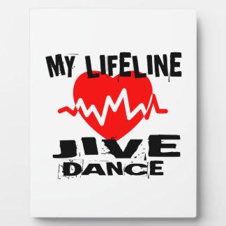 MY LIFE LINA JIVE DANCE DESIGNS PLAQUE