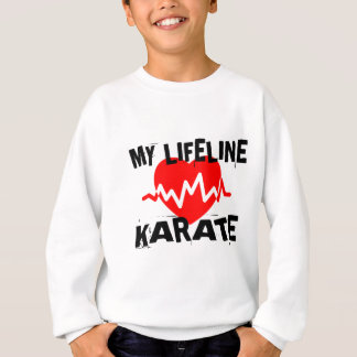 MY LIFE LINA KARATE MARTIAL ARTS DESIGNS SWEATSHIRT