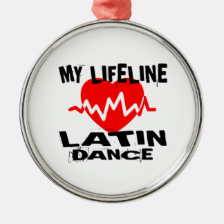 MY LIFE LINA LATIN DANCE DESIGNS METAL ORNAMENT