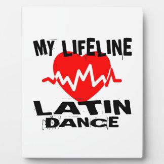 MY LIFE LINA LATIN DANCE DESIGNS PLAQUE