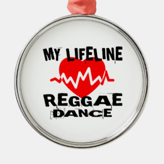 MY LIFE LINA REGGAE DANCE DESIGNS METAL ORNAMENT
