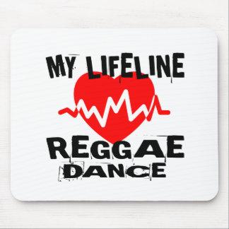 MY LIFE LINA REGGAE DANCE DESIGNS MOUSE PAD