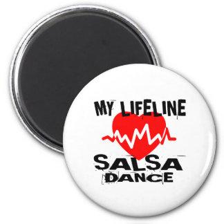 MY LIFE LINA SALSA DANCE DESIGNS MAGNET