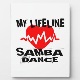 MY LIFE LINA SAMBA DANCE DESIGNS PLAQUE