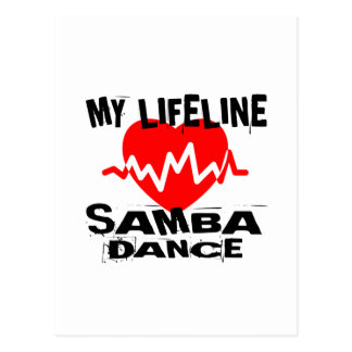 MY LIFE LINA SAMBA DANCE DESIGNS POSTCARD