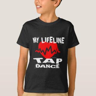 MY LIFE LINA TAP DANCE DESIGNS T-Shirt