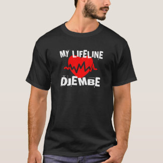 MY LIFE LINE DJEMBE MUSIC DESIGNS T-Shirt