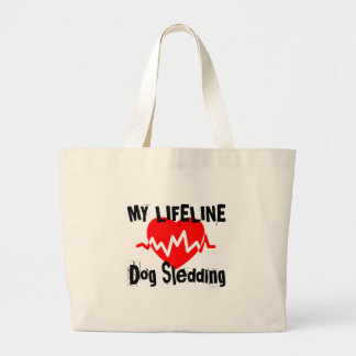 My Life Line Dog Sledding Sports Designs Large Tote Bag