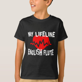 MY LIFE LINE ENGLISH FLUTE MUSIC DESIGNS T-Shirt