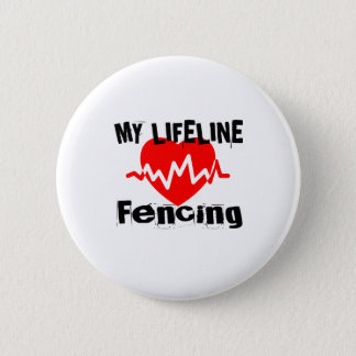 My Life Line Fencing Sports Designs 2 Inch Round Button