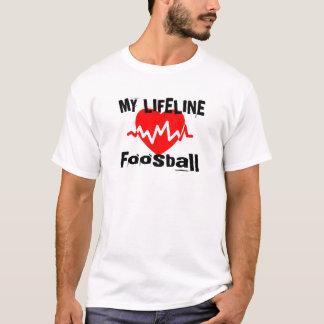 My Life Line Foosball Sports Designs T-Shirt