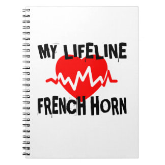 MY LIFE LINE FRENCH HORN MUSIC DESIGNS NOTEBOOK