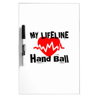 My Life Line Hand Ball Sports Designs Dry Erase Board