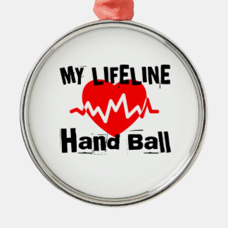 My Life Line Hand Ball Sports Designs Metal Ornament