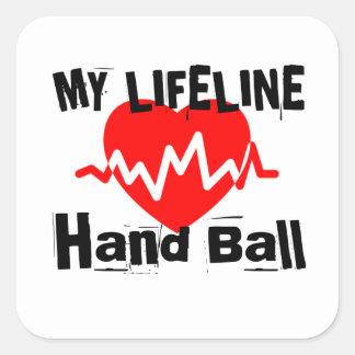 My Life Line Hand Ball Sports Designs Square Sticker