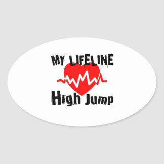 My Life Line High Jump Sports Designs Oval Sticker