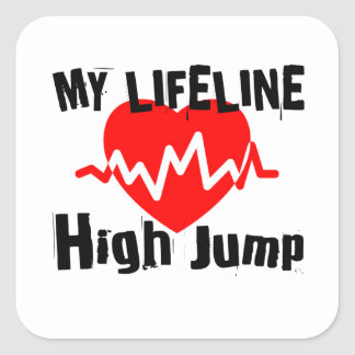 My Life Line High Jump Sports Designs Square Sticker