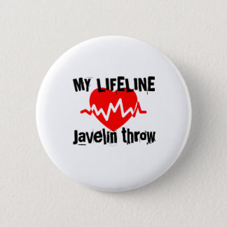 My Life Line Javelin throw Sports Designs 2 Inch Round Button