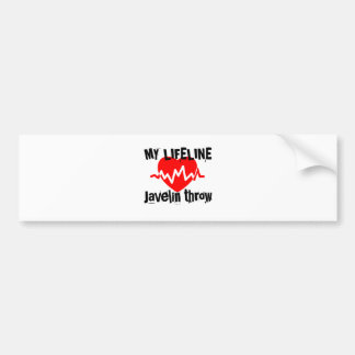 My Life Line Javelin throw Sports Designs Bumper Sticker