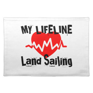 My Life Line Land Sailing Sports Designs Placemat