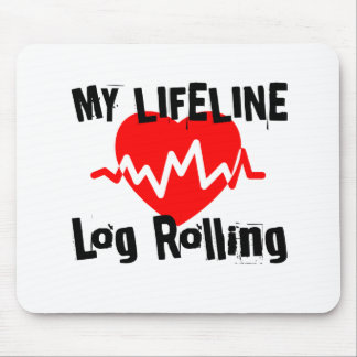 My Life Line Log Rolling Sports Designs Mouse Pad