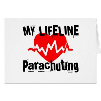 My Life Line Parachuting Sports Designs Card