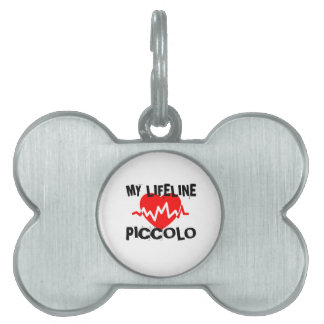 MY LIFE LINE PICCOLO MUSIC DESIGNS PET NAME TAG
