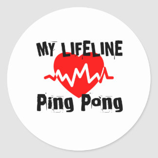 My Life Line Ping Pong Sports Designs Classic Round Sticker