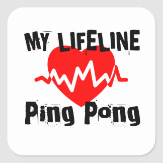 My Life Line Ping Pong Sports Designs Square Sticker