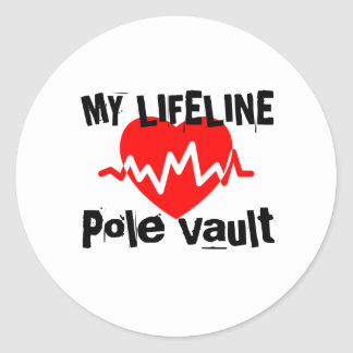 My Life Line Pole vault Sports Designs Classic Round Sticker